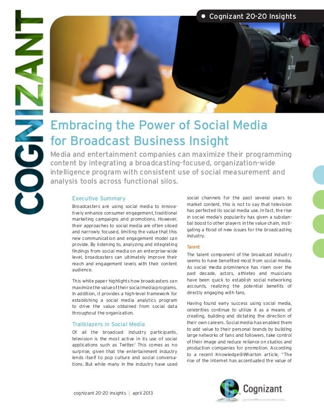 Embracing the Power of Social Mediafor Broadcast Business InsightMedia and entertainment companies can maximize their prog...