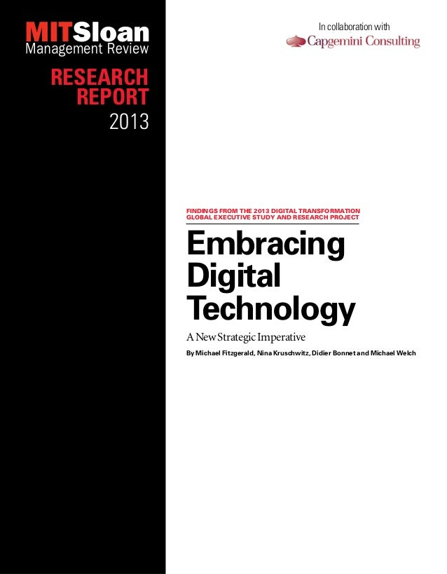 In collaboration with  Research Report 2013  Findings from the 2013 Digital Transformation global executive study and rese...