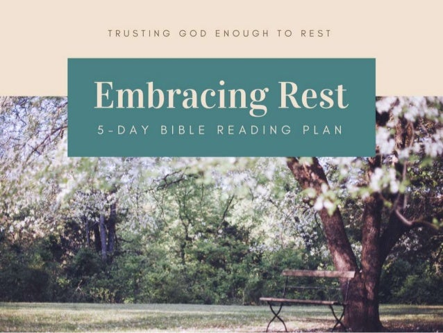 Embracing Rest - 5 Day Bible Reading Plan