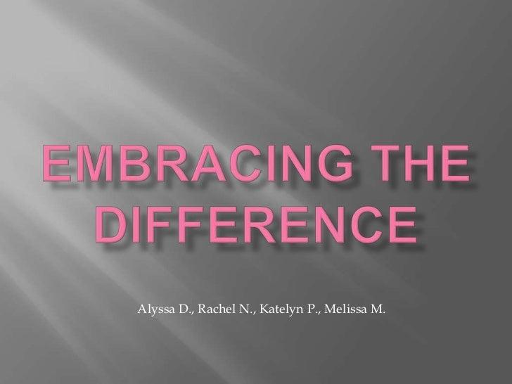 Alyssa D., Rachel N., Katelyn P., Melissa M.