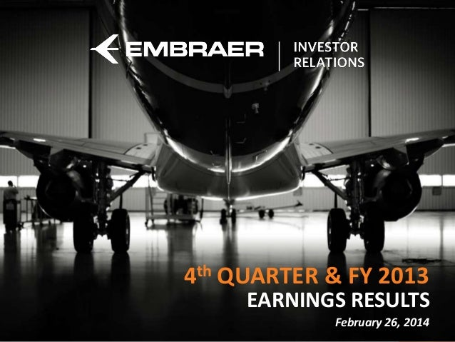 4th QUARTER & FY 2013 EARNINGS RESULTS  Cargo do Apresentador  February 26, 2014
