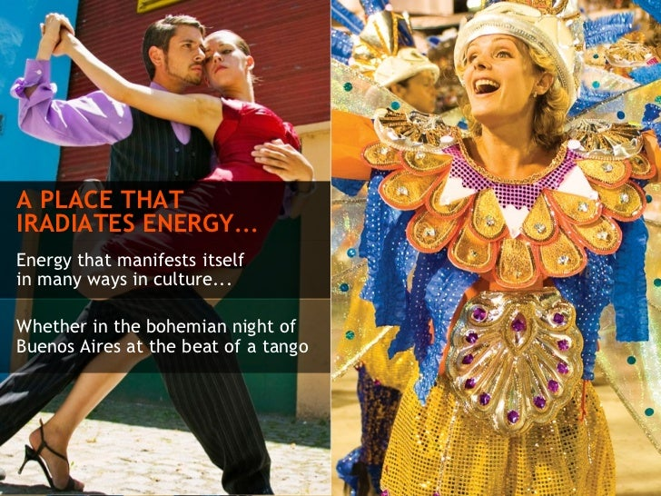 Whether in the bohemian night of Buenos Aires at the beat of a tango A PLACE THAT IRADIATES ENERGY ...   Energy that manif...