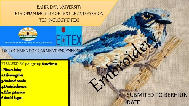 BAHIR DAR UNIVERSITY ETHIOPIAN INSTIUTE OF TEXTILE AND FASHION TECHNOLOGY(EITEX) DEPARTEMENT OF GARMENT ENGENEERING PREPAE...