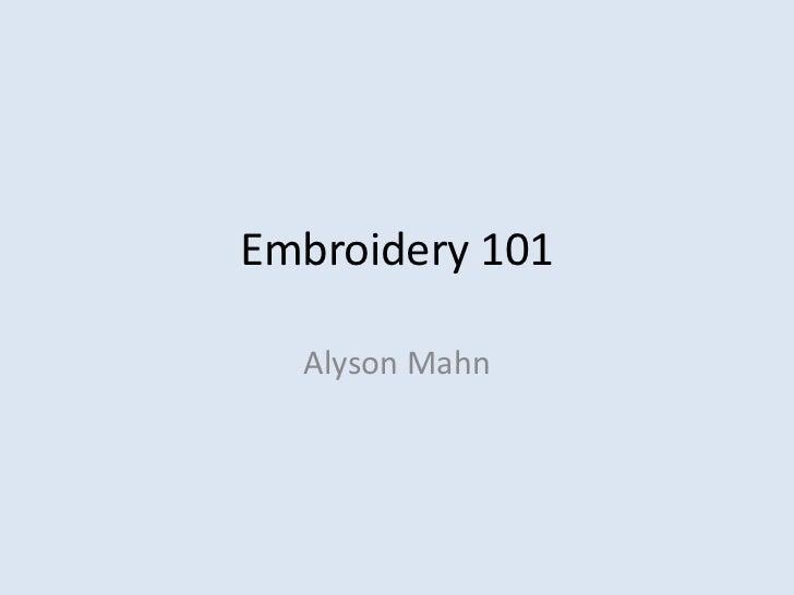 Embroidery 101  Alyson Mahn