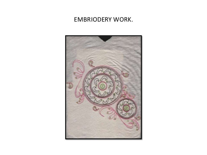 EMBRIODERY WORK.<br />