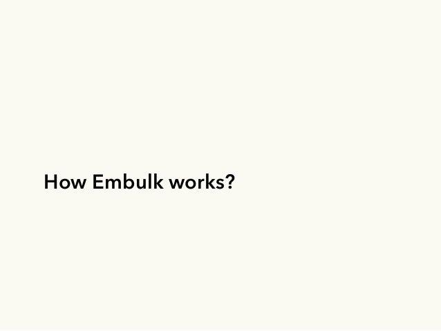 Embulk, an open-source plugin-based parallel bulk data loader Slide 16