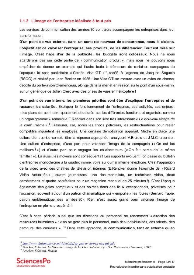 Mémoire professionnel – Page 13/117 Reproduction interdite sans autorisation préalable 1.1.2 L'image de l'entreprise idéal...