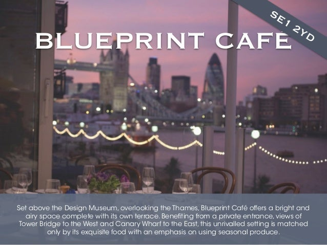 Londons best restaurants with a view blueprint caf malvernweather Gallery