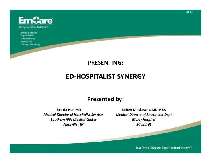 Page 1                             PRESENTING:              ED‐HOSPITALISTSYNERGY                             Presentedb...