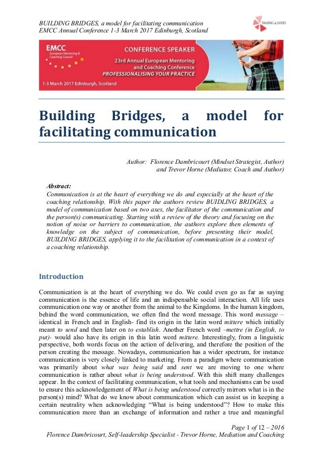 BUILDING BRIDGES, a model for facilitating communication EMCC Annual Conference 1-3 March 2017 Edinburgh, Scotland Page 1 ...