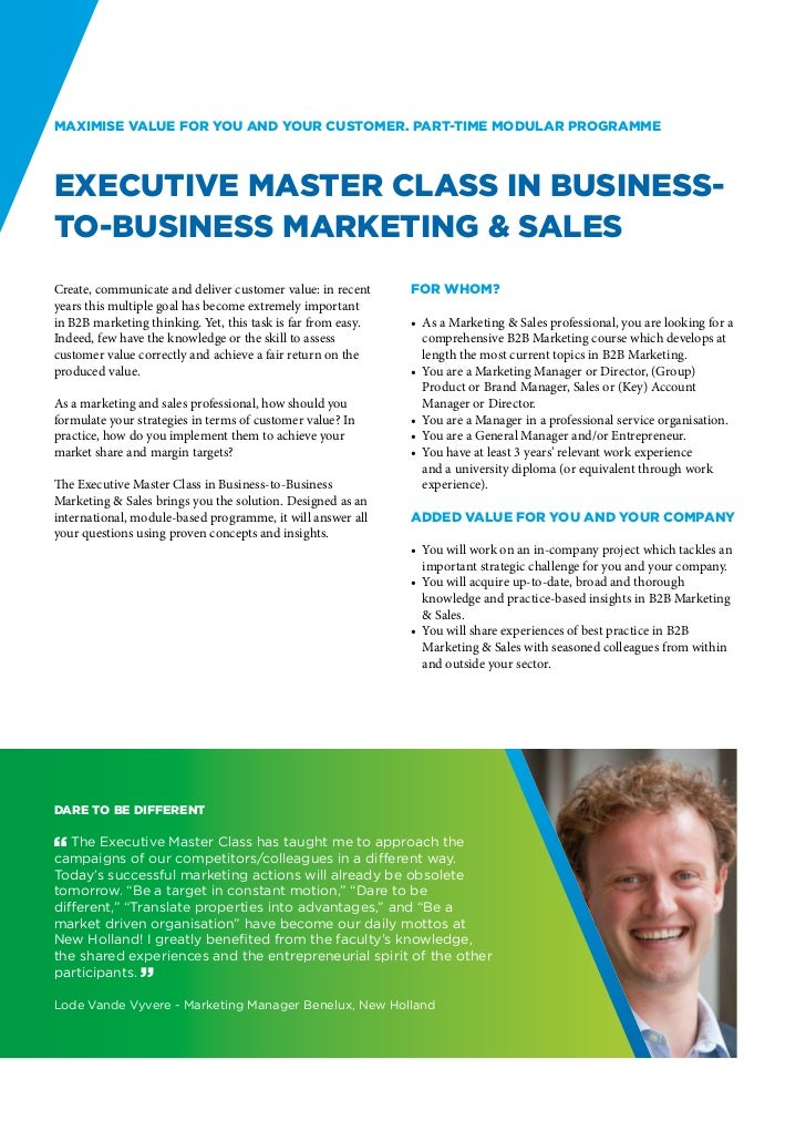 Maximise value for you and your customer. Part-time modular programmeExecutive Master Class in Business-to-Business Market...