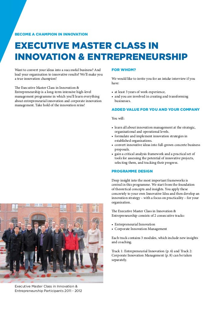 Become a champion in innovationExecutive Master Class inInnovation & EntrepreneurshipWant to convert your ideas into a suc...
