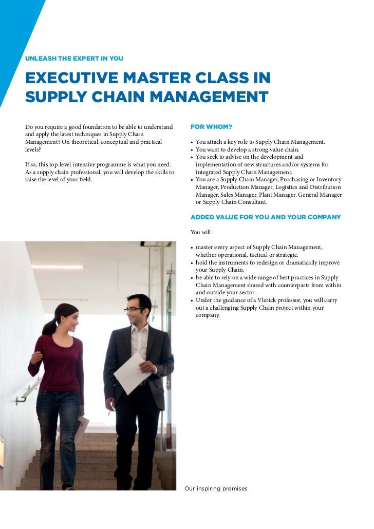 Unleash the expert in youExecutive Master Class inSupply Chain ManagementDo you require a good foundation to be able to un...