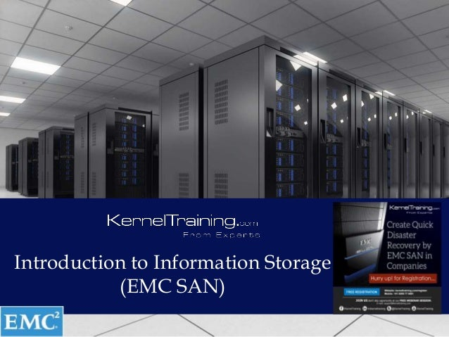 Introduction to Information Storage (EMC SAN)