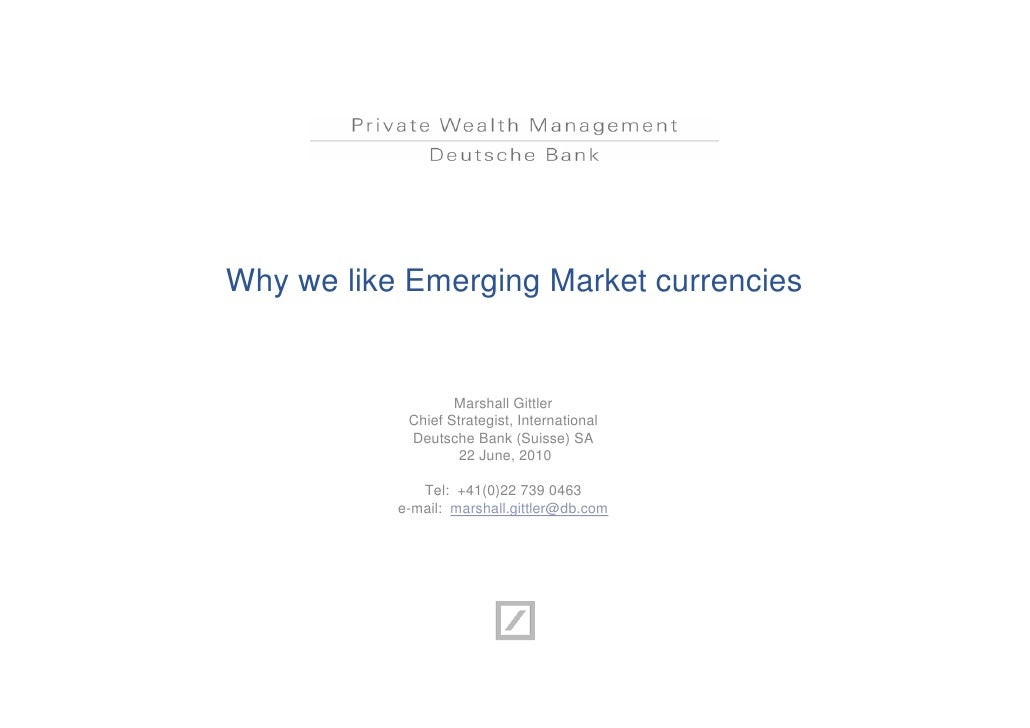 Why we like Emerging Market currencies                   Marshall Gittler            Chief Strategist, International      ...