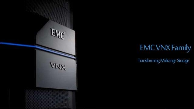 176© Copyright 2015 EMC Corporation. All rights reserved. TransformingMidrangeStorage EMCVNXFamily