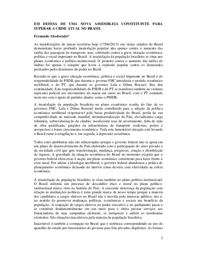 1EM DEFESA DE UMA NOVA ASSEMBLEIA CONSTITUINTE PARASUPERAR A CRISE ATUAL NO BRASILFernando Alcoforado*As manifestações de ...