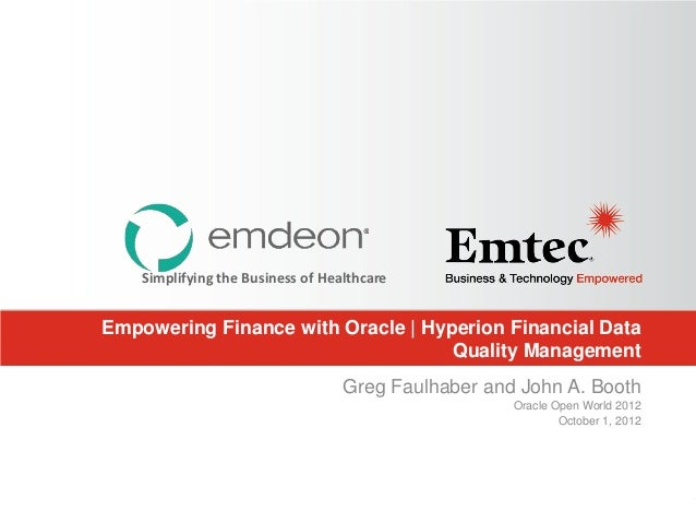 Simplifying the Business of HealthcareEmpowering Finance with Oracle | Hyperion Financial Data                            ...