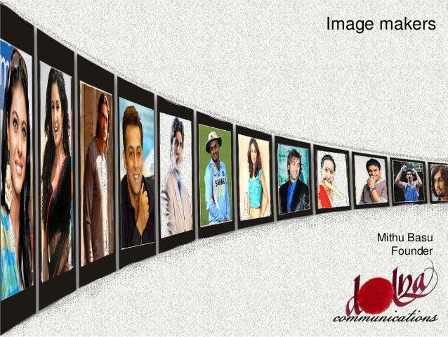 Image makers Mithu Basu Founder