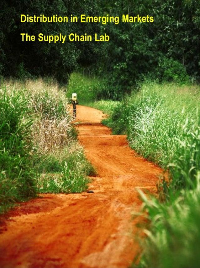 Distribution in Emerging MarketsThe Supply Chain Lab