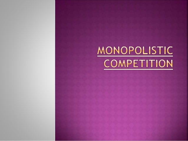 theory of monopolistic competition edward chamberlin pdf