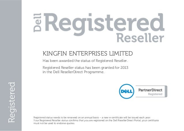 KINGFIN ENTERPRISES LIMITED             Has been awarded the status of Registered Reseller.             Regis...