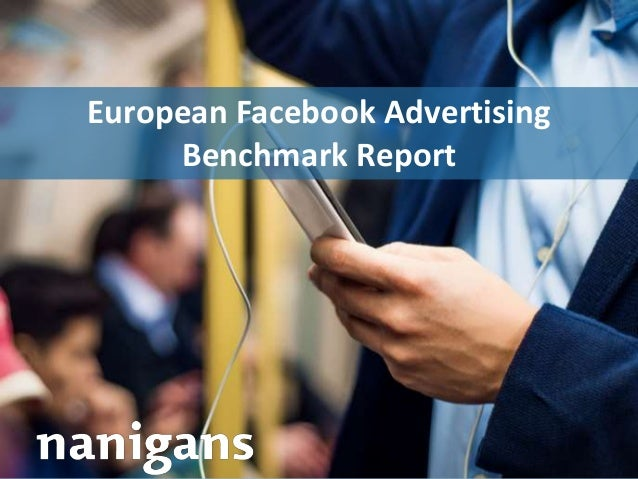 Advertising Automation Software European Facebook Advertising Benchmark Report