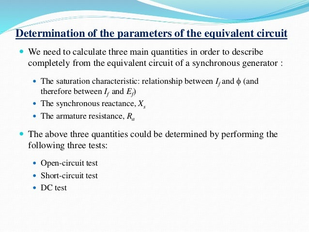 Determination of the parameters of the equivalent circuit  We need to calculate three main quantities in order to describ...