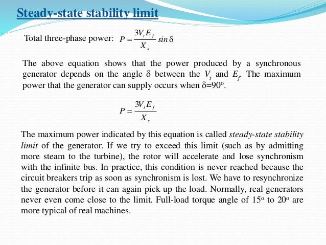 Steady-state stability limit Total three-phase power: d sin X EV P s ft3 The above equation shows that the power produced...