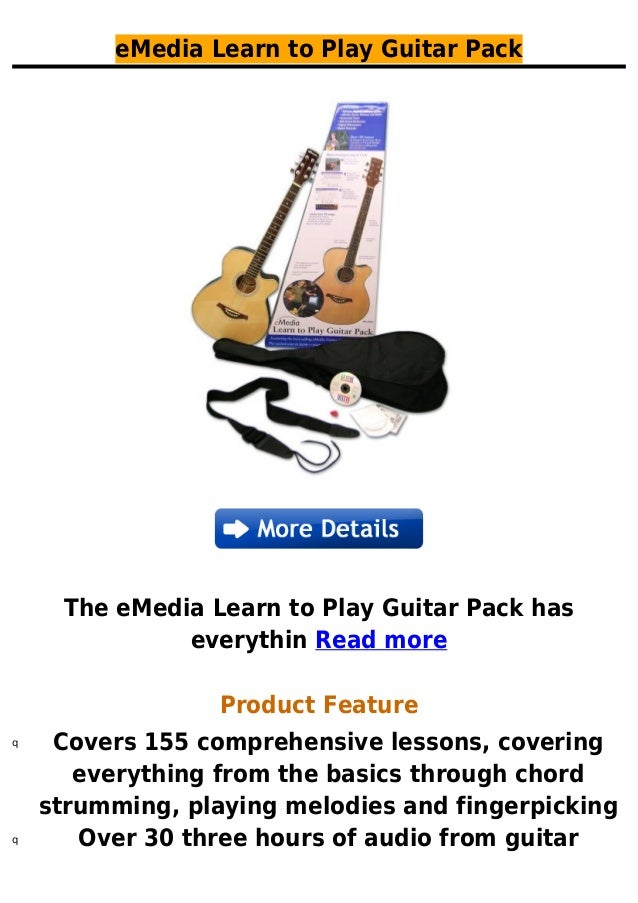 eMedia Learn to Play Guitar PackThe eMedia Learn to Play Guitar Pack haseverythin Read moreProduct FeatureCovers 155 compr...