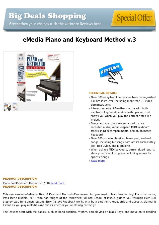 eMedia Piano and Keyboard Method v.3TECHNICAL DETAILSOver 300 easy-to-follow lessons from distinguishedqJuilliard instruct...