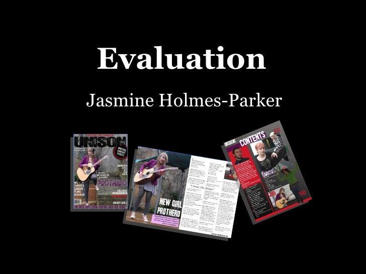 Evaluation Jasmine Holmes-Parker