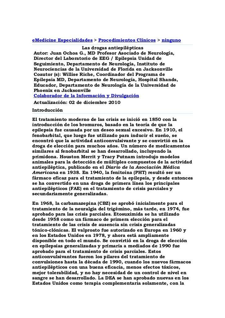 eMedicine Especialidades > Procedimientos Clínicos > ninguno                      Las drogas antiepilépticasAutor: Juan Oc...