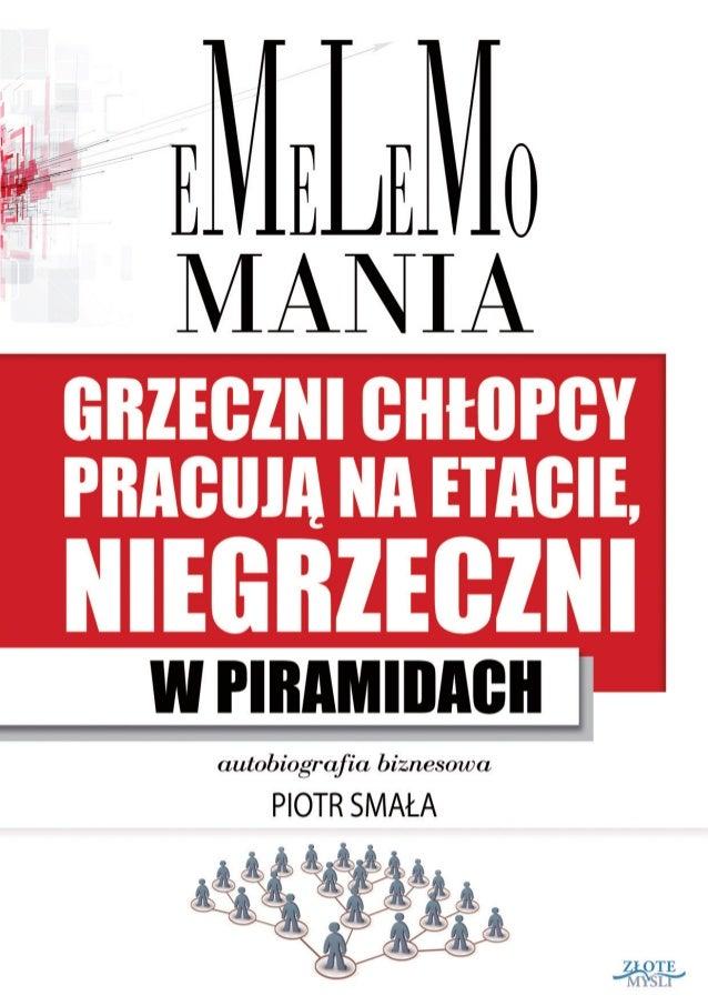 """Ten ebook zawiera darmowy fragment publikacji """"Emelemomania"""" Darmowa publikacja dostarczona przez ebooki24.org Copyright b..."""