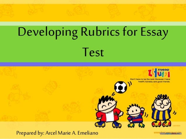 test essay rubric This rubric assesses student performance on essay tests the required number of sentences/paragraphs are indicated on the test.