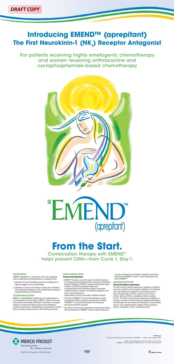 DRAFT COPY                       Introducing EMEND™ (aprepitant) The First Neurokinin-1 (NK1) Receptor Antagonist         ...