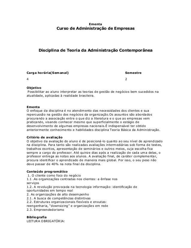 Ementa                   Curso de Administração de Empresas       Disciplina de Teoria da Administração ContemporâneaCarga...