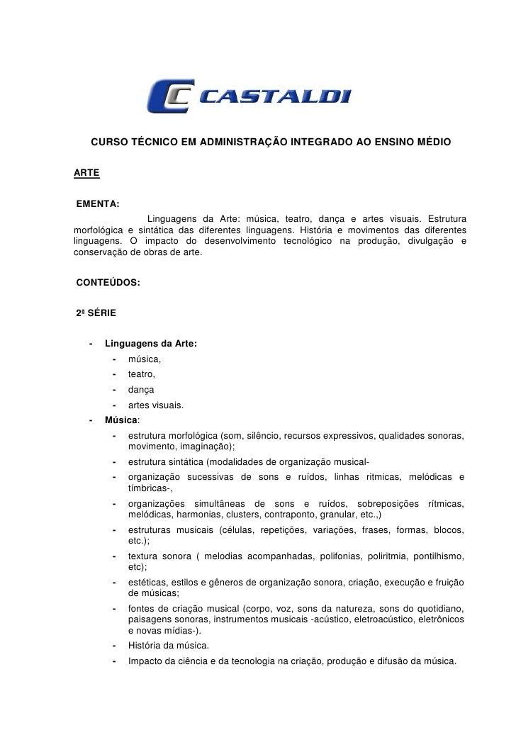 CURSO TÉCNICO EM ADMINISTRAÇÃO INTEGRADO AO ENSINO MÉDIOARTEEMENTA:                Linguagens da Arte: música, teatro, dan...