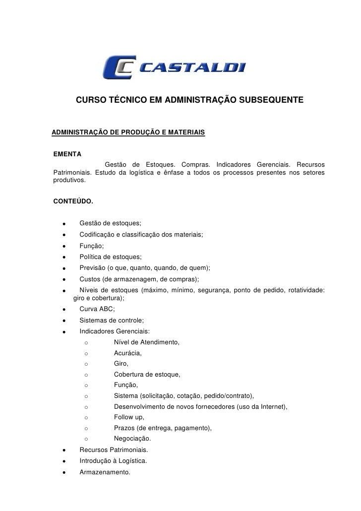 CURSO TÉCNICO EM ADMINISTRAÇÃO SUBSEQUENTEADMINISTRAÇÃO DE PRODUÇÃO E MATERIAISEMENTA                 Gestão de Estoques. ...