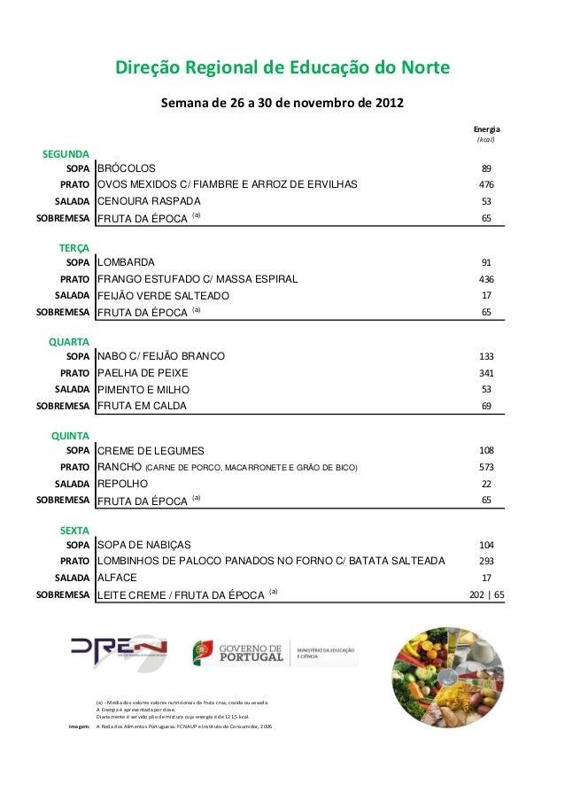 Direção Regional de Educação do Norte                                           Semana de 26 a 30 de novembro de 2012     ...