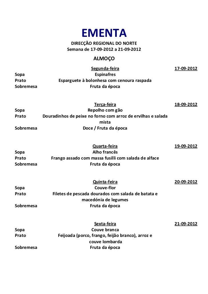 EMENTA                         DIRECÇÃO REGIONAL DO NORTE                       Semana de 17-09-2012 a 21-09-2012         ...