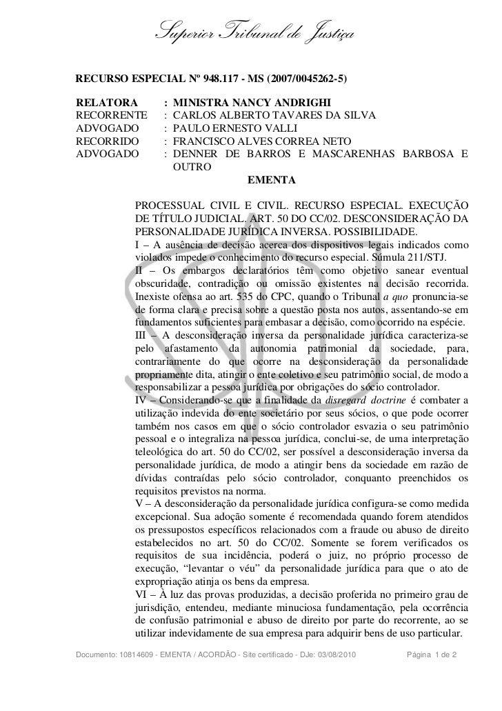 Superior Tribunal de JustiçaRECURSO ESPECIAL Nº 948.117 - MS (2007/0045262-5)RELATORA               :   MINISTRA NANCY AND...