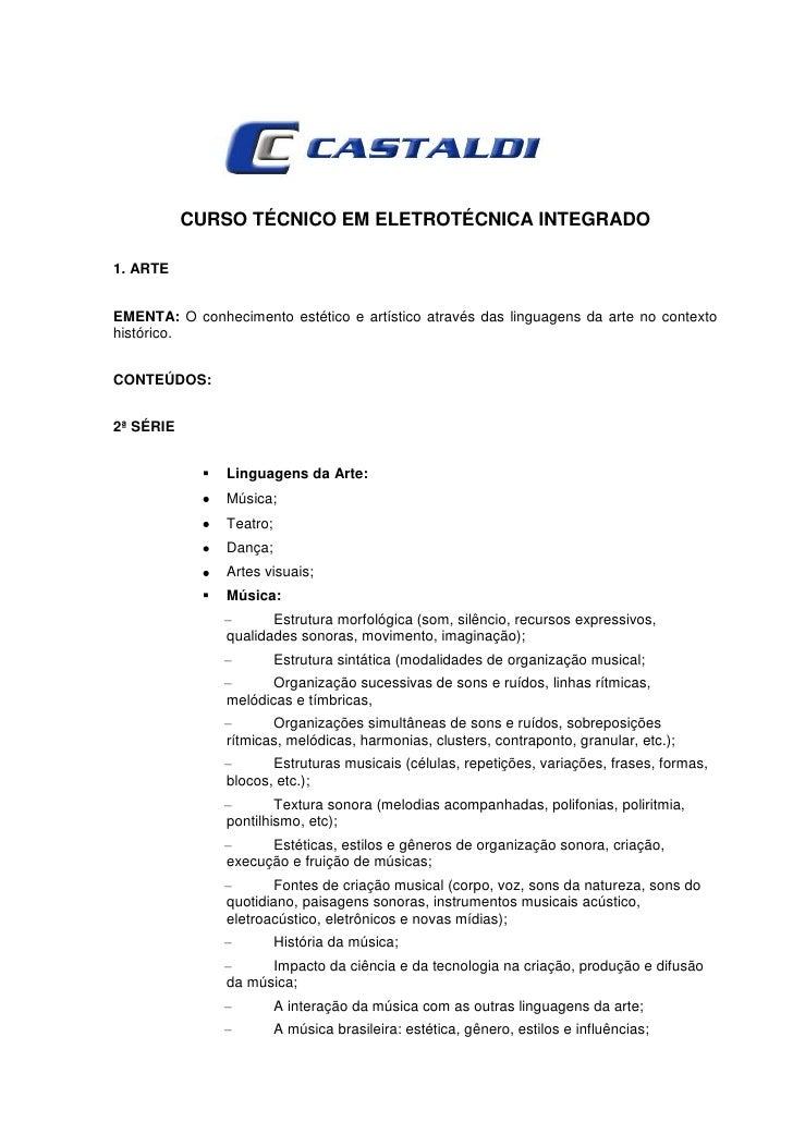 CURSO TÉCNICO EM ELETROTÉCNICA INTEGRADO1. ARTEEMENTA: O conhecimento estético e artístico através das linguagens da arte ...