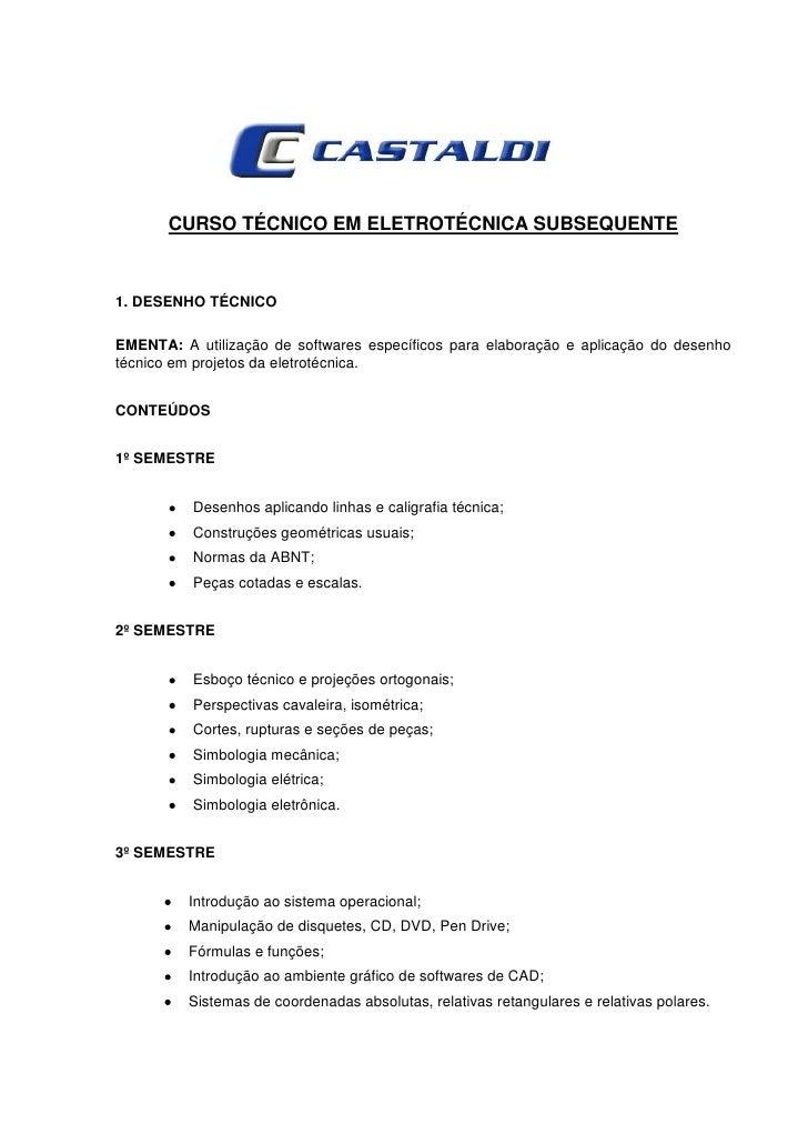 CURSO TÉCNICO EM ELETROTÉCNICA SUBSEQUENTE1. DESENHO TÉCNICOEMENTA: A utilização de softwares específicos para elaboração ...