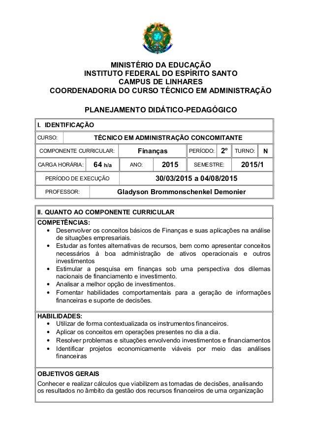 MINISTÉRIO DA EDUCAÇÃO INSTITUTO FEDERAL DO ESPÍRITO SANTO CAMPUS DE LINHARES COORDENADORIA DO CURSO TÉCNICO EM ADMINISTRA...
