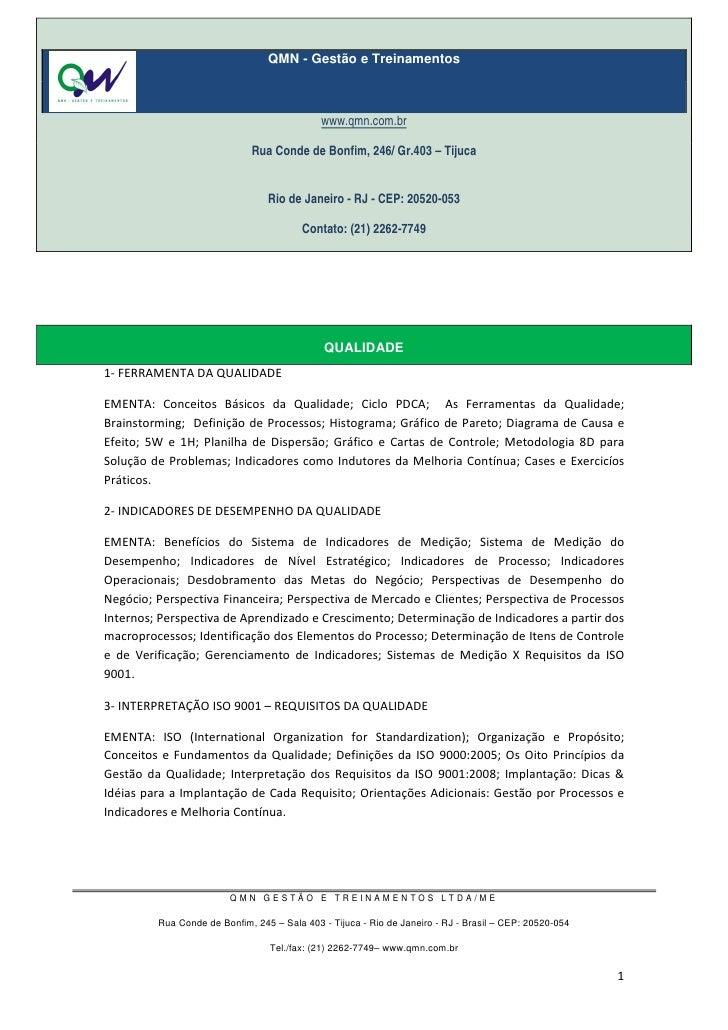 QMN - Gestão e Treinamentos                                             www.qmn.com.br                             Rua Con...