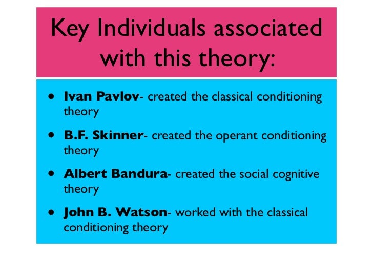 behavioural learning theories notes Theories of learning  burns notes that this theory has developed the concept  this short paper has summarised a range of learning theories that can be.