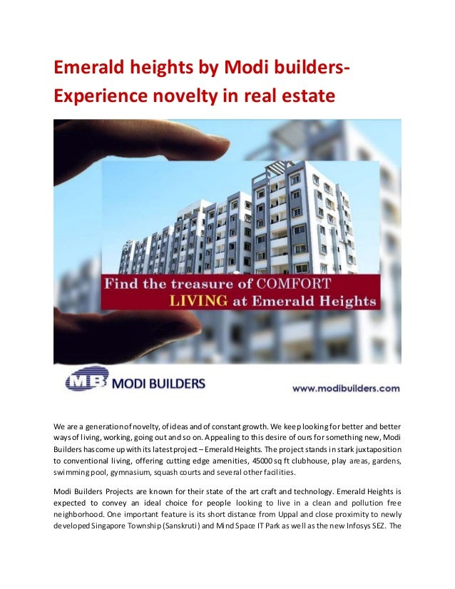 Emerald heights by Modi builders- Experience novelty in real estate We are a generationof novelty,of ideasandof constantgr...