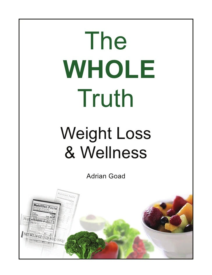 TheWHOLE TruthWeight Loss& Wellness   Adrian Goad
