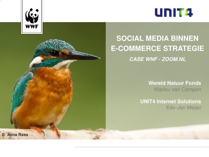 SOCIAL MEDIA BINNEN                                  E-COMMERCE STRATEGIE                                         CASE WNF...